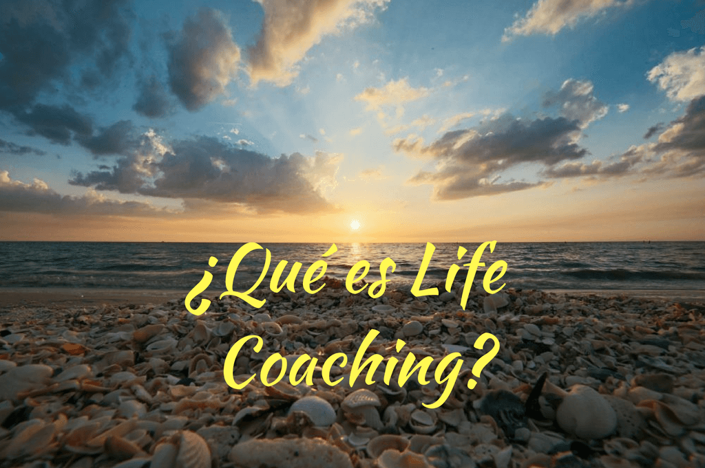 ¿Qué es Life Coaching?
