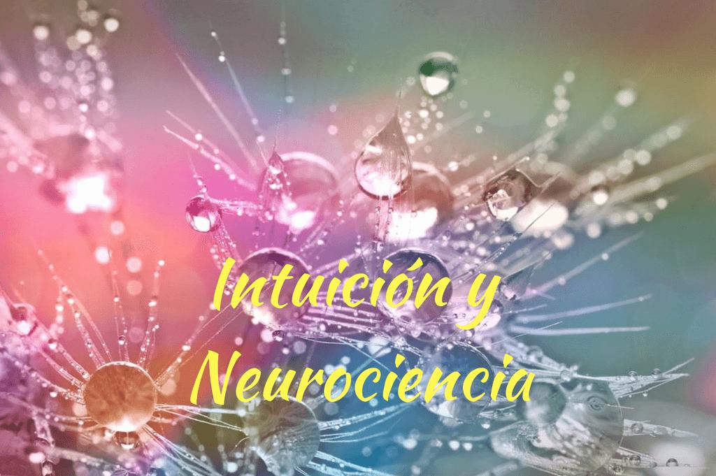 Intuición y Neurociencia